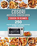 Cosori Air Fryer Toaster Oven Cookbook for...